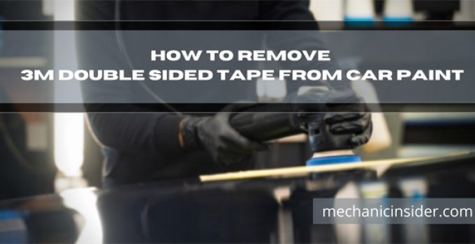 How-to-remove-double-sided-tape-from-car-paint
