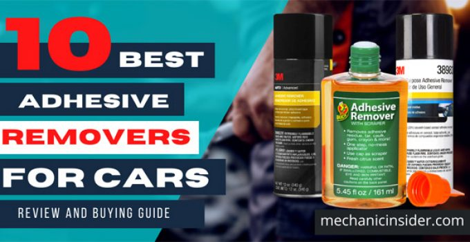 Best Adhesive Remover for Cars – Review & Buying Guide [Top 10 Picks] 2021