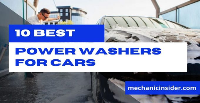 Best Power Washer for Cars – [Top 10 Reviewed] Buying Guide 2021