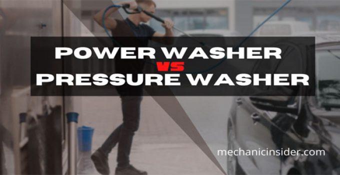 Power Washer vs Pressure Washer – The Ultimate Verdict!
